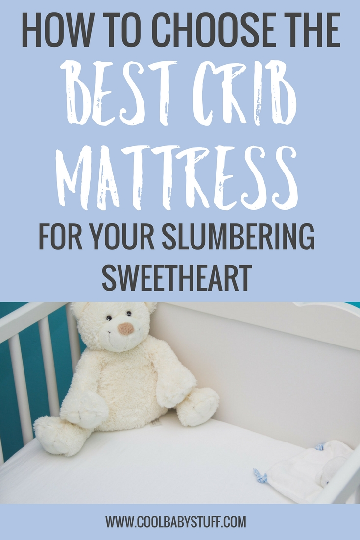 Typically the crib mattress must be purchased in addition to the crib and bedding, and it can feel overwhelming (and a little boring) when you begin to search through the options. These 5 tips might help you in your decision making process of choosing the best crib mattress for your slumbering sweetheart.