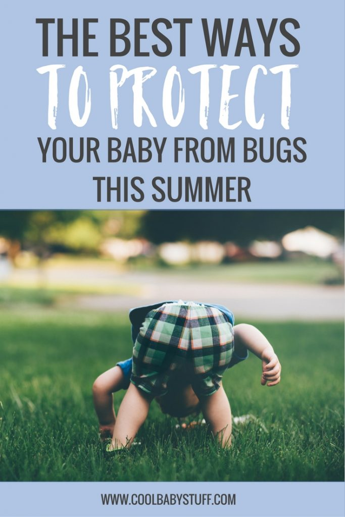 While summer means you get to spend time outdoors, it's also the time for buys. Here's the low-down on the best way to protect your baby from bugs.