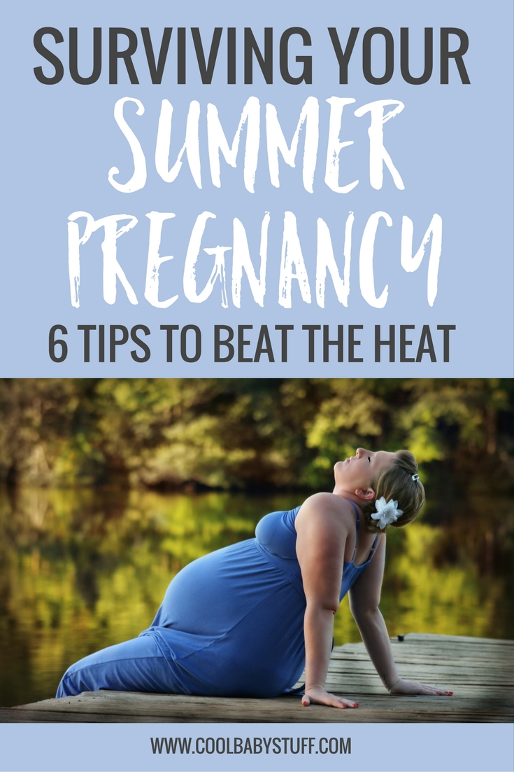 It's completely possible to survive and even enjoy your summer pregnancy.Check out these tips to keep your bun cooking at just the right temperature.