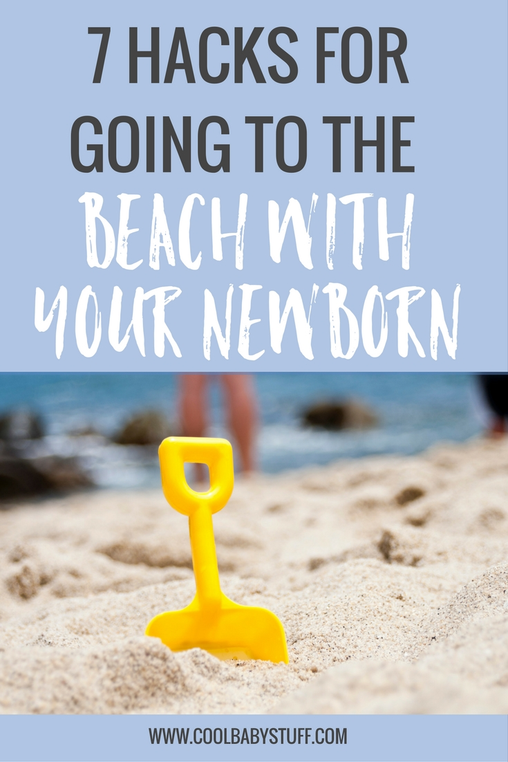 Whether you are new to beaching with a baby or just looking for new ideas, look no further!  Here are 7 must-haves for your next beach trip with a newborn.