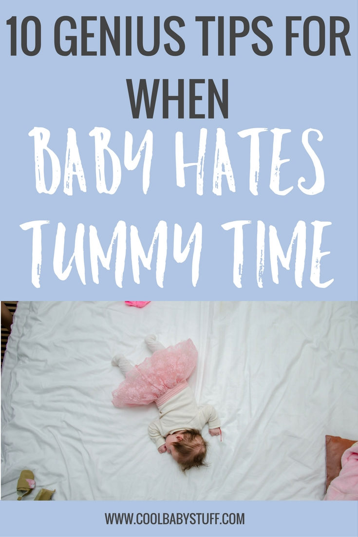 Tummy time helps to build head and neck strength that will lead to proper development of motor skills. Try these 10 genius tips if baby hates tummy time.