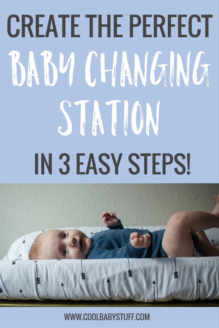 What all do you need for diaper changes and where should they go? This guide will help you create the perfect baby changing station in three easy steps.