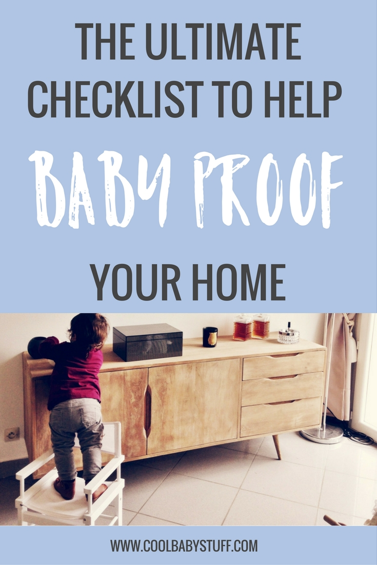 You don't want to wait until your baby is mobile to baby proof your house, so here is the ultimate checklist to help you baby proof your house safely.