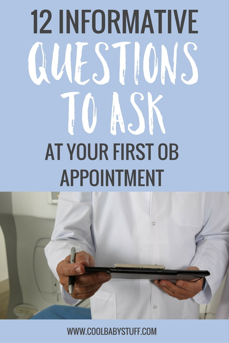 You've peed on the stick. You've called your doctor and scheduled your first appointment and you have a million questions to ask your OB. Now what?