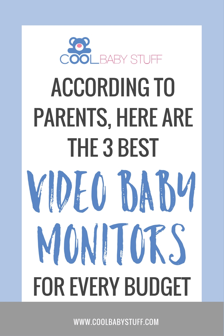 Unsurprisingly, moms love video monitors the best! Here is the list of the 3 best video baby monitors according to parents - for every budget.