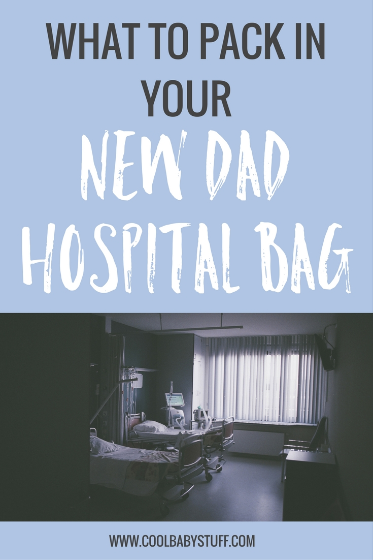 Here's your new dad hospital bag once and for all! If you're a dad, you will also need a new dad hospital bag! Here's a tried and true list for everything you need for an easy and comfortable stay.