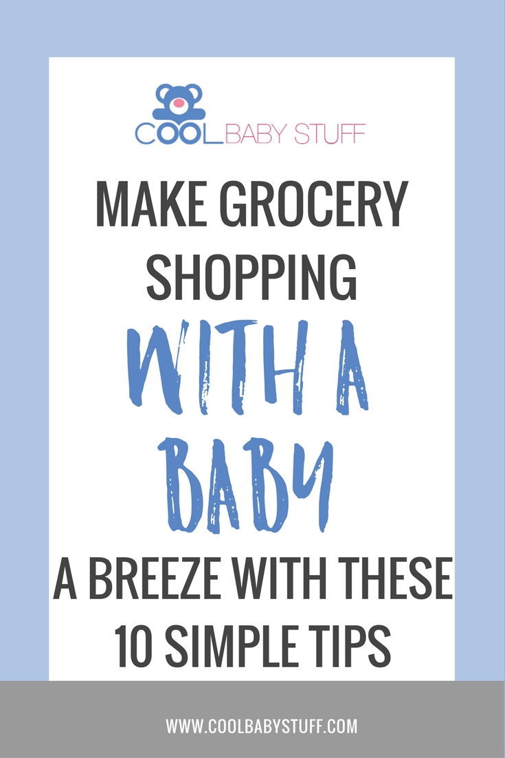 Utilizing some tips and having a plan can help you avoid some added stress and help make grocery shopping with a baby a success!