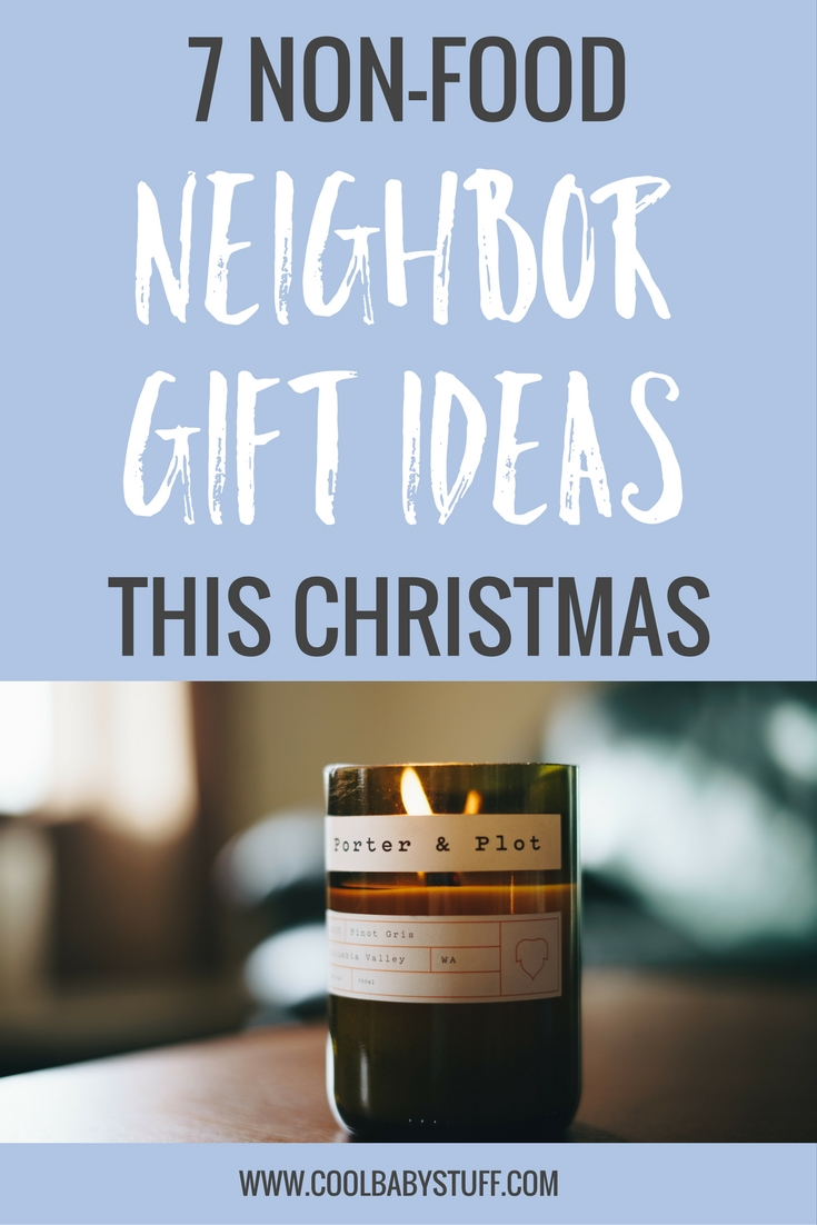 These non-food neighbor gift ideas are inexpensive but personal and thoughtful that even the most discriminating neighbor will be glad you shared.