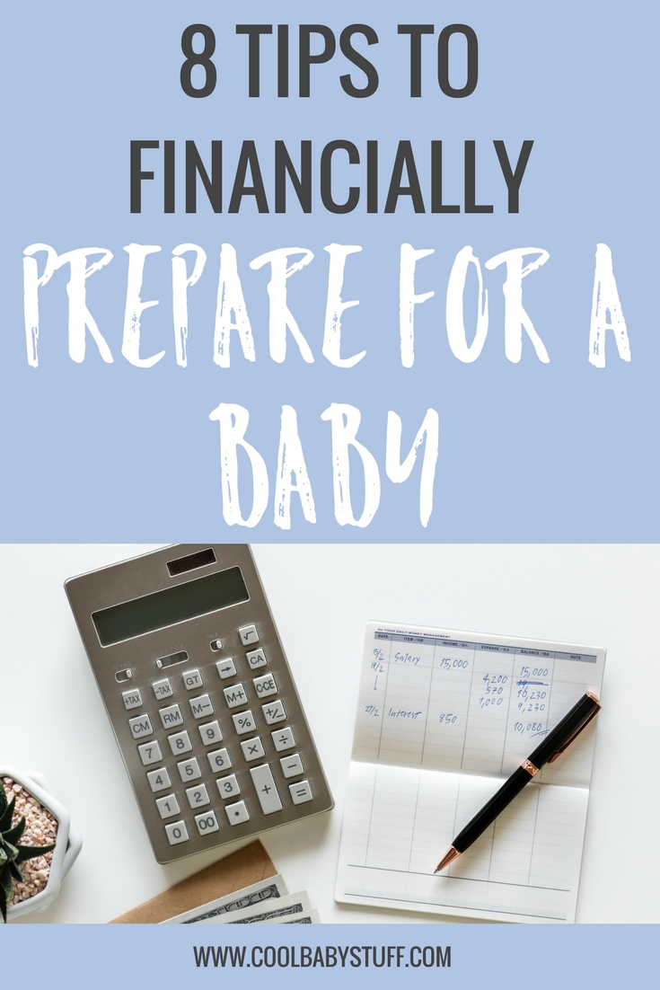 Understanding and anticipating the costs of child-rearing will help you be responsible about spending and might even soften the blow! Here are 8 tips to help you prepare for a baby financially.